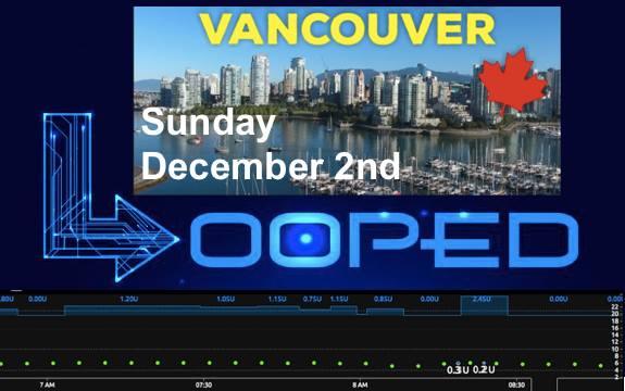 Vancouver Looping Meet Up and Build Party – Young & T1